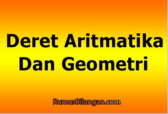 Deret Aritmatika Dan Geometri