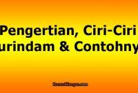 Pengertian, Ciri- Ciri Gurindam & Contohnya