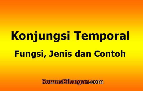 Pengertian Konjungsi Temporal