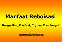 Manfaat Reboisasi