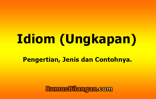 Pengertian Idiom (Ungkapan)