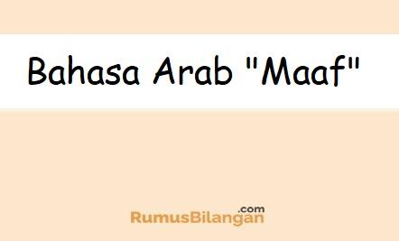 Ucapan Maaf Dalam Bahasa Arab Yang Tepat Lengkap