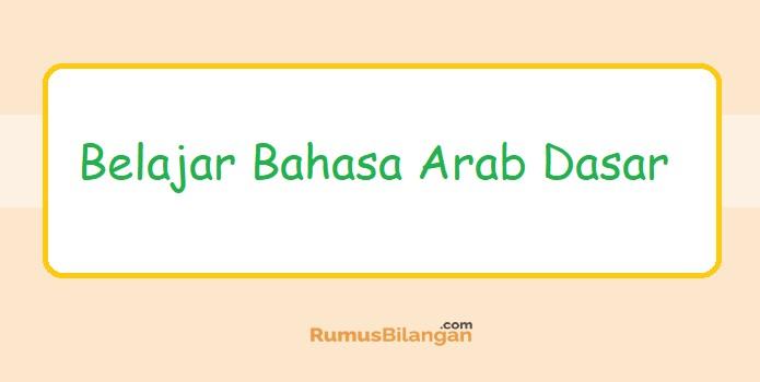 Belajar Bahsa Arab Dasar