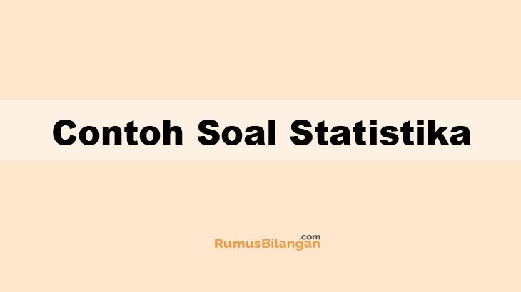 Contoh Soal Statistika Rangkuman Lengkap Dan Kunci Jawaban