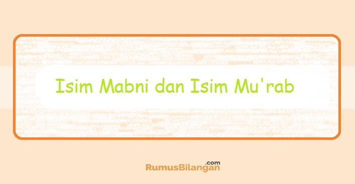 Isim Mabni dan Mu'rab