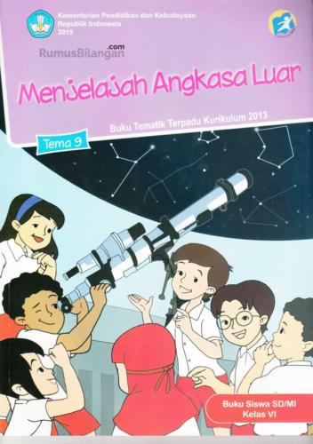 Kunci Jawaban Tema 9 Kelas 6 menjelajah angkasa luar