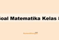 Soal Matematika Kelas 8