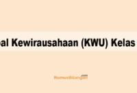 Soal Kewirausahaan (KWU) Kelas 12