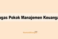 Tugas Pokok Manajemen Keuangan