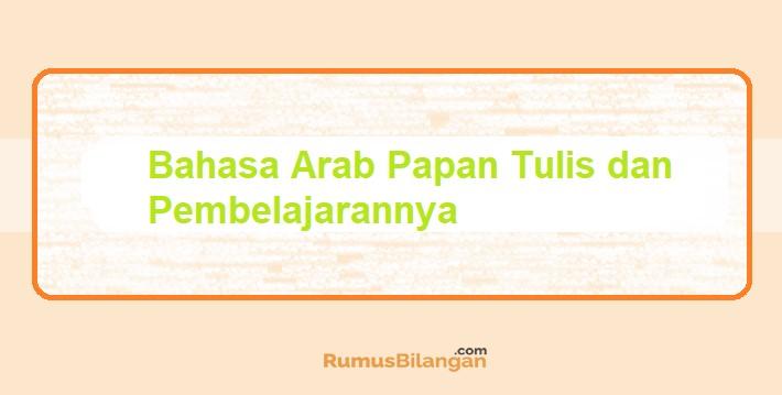 Bahasa Arab Papan Tulis dan Pembelajarannya.jpg