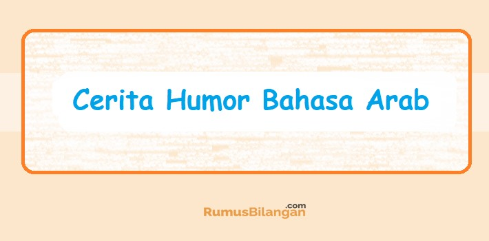 Cerita Humor Bahasa Arab