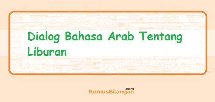 Dialog Bahasa Arab Tentang Liburan