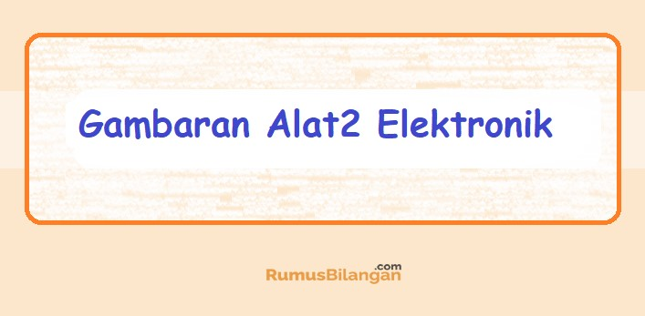 Gambaran Alata - ALata Elektronik