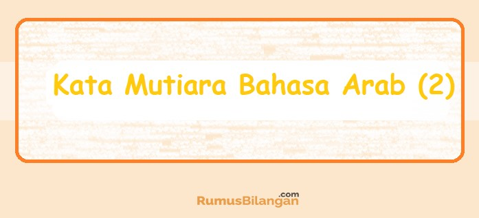 Kata Mutiara Bahasa Arab (2)