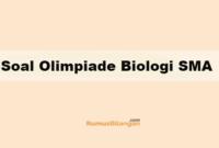 Soal Olimpiade Biologi SMA