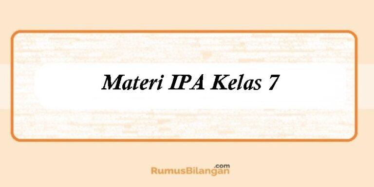 Materi IPA Kelas 7