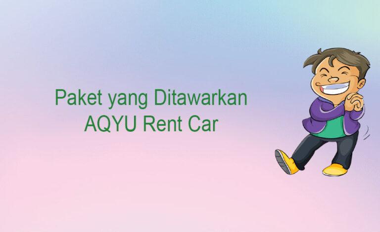 Paket yang Ditawarkan AQYU Rent Car